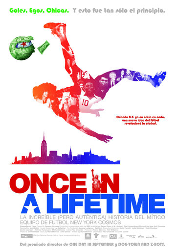 Однажды в жизни (Once in a Lifetime: The Extraordinary Story of the New York Cosmos)