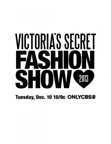 Показ мод Victoria's Secret 2013 (Victoria's Secret Fashion Show)