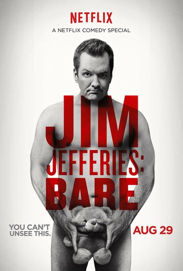 Джим Джефферис: Неприкрытый (Jim Jefferies: BARE)