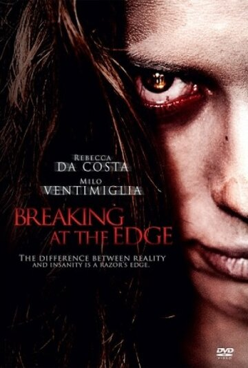На грани безумия / Breaking at the Edge (2013)