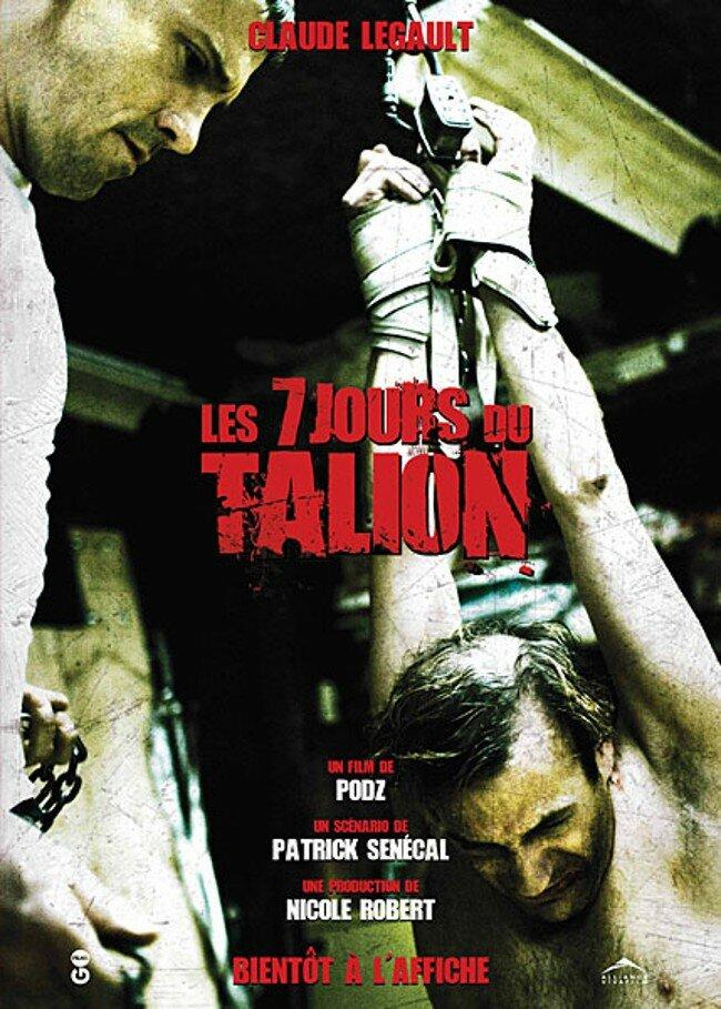 7 дней / Les 7 jours du talion (2010)