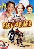 Джонни Капахала: Снова на доске (2007)
