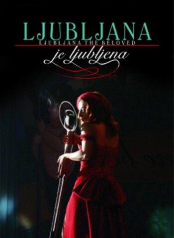 Возлюбленная Любляна (2005)