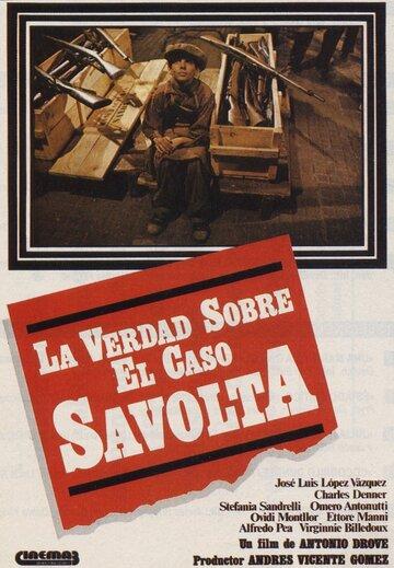 Правда о деле Савольты (1980)