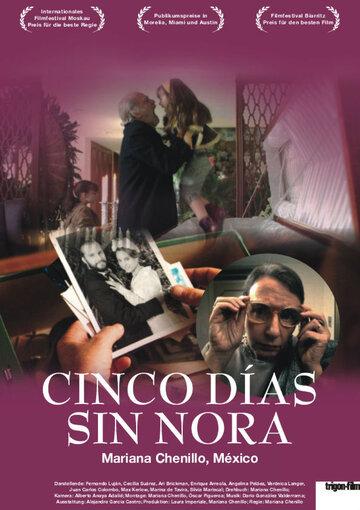 Пять дней без Норы (Cinco días sin Nora)