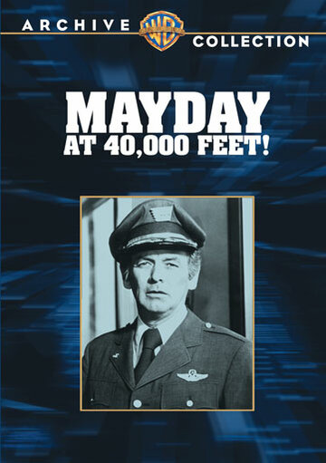 40 000 футов (Mayday at 40,000 Feet!)