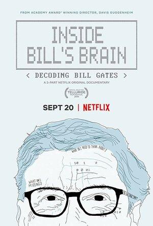 Внутри мозга Билла: Расшифровка Билла Гейтса (2019)