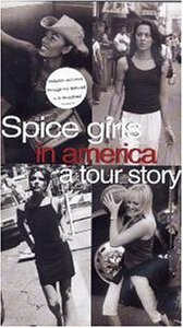 The Spice Girls in America: A Tour Story (1999)