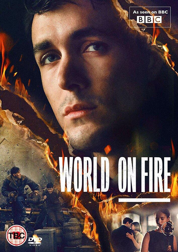 Мир в огне / World On Fire. 2019г.