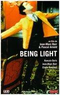 Просветление (Being Light)
