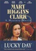 Тайны Мэри Хиггинс Кларк: День удачи (2002)