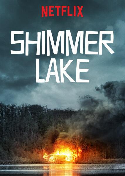 Озеро Шиммер / Shimmer Lake (2017)