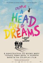 Coldplay: A Head Full of Dreams (2018) смотреть онлайн фильм в хорошем качестве 1080p