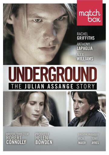 История Джулиана Ассанжа (Underground: The Julian Assange Story)
