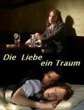 Любовь — это мечта (2008)