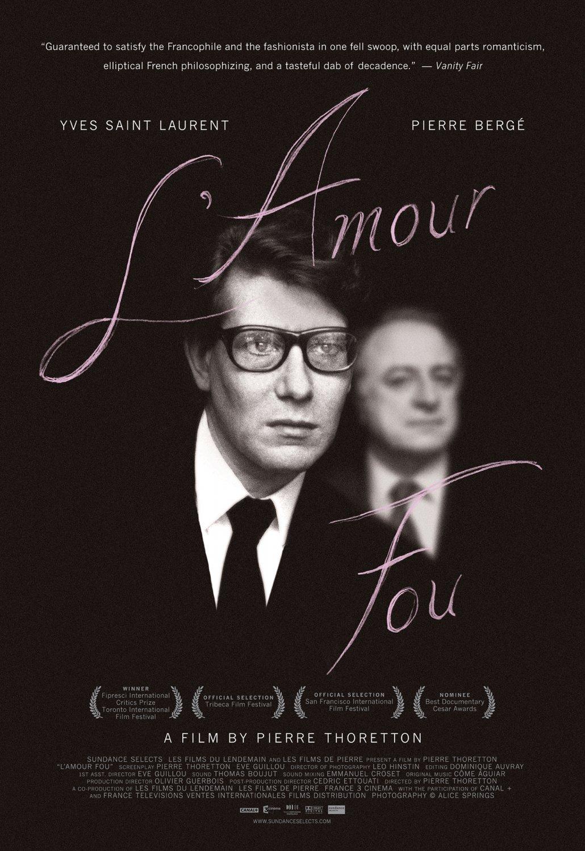 Постеры: Ив Сен Лоран: Сумасшедшая любовь / Постер фильма ...