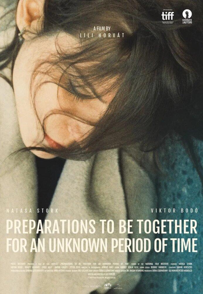 Подготовка, чтобы быть вместе неопределенное количество времени (2020)