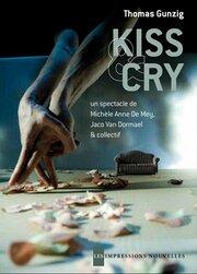 Поцелуй и плачь (2011)
