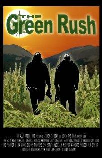 The Green Rush (2008)