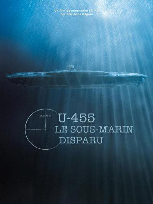 U-455. Тайна пропавшей субмарины 2013