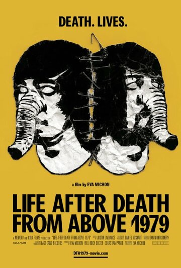 (Life After Death from Above 1979)
