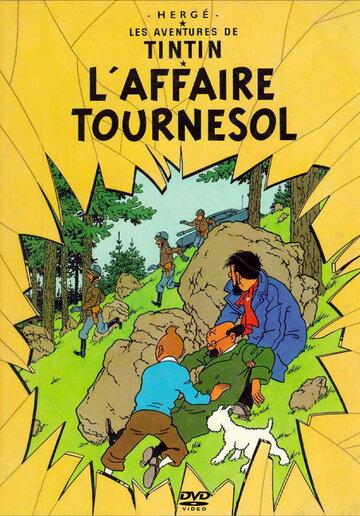 Приключения Тинтина: Дело Турнесоля (1964)