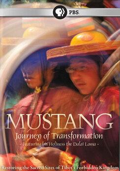 Мустанг: Поездка преобразования (2009)