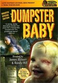 Дитя из мусорного бака (Dumpster Baby)
