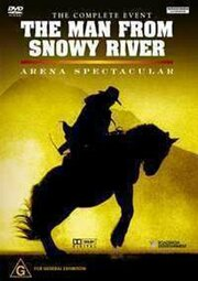 The Man from Snowy River: Arena Spectacular (2003)