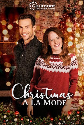 Рождественское мороженое / Christmas a la Mode (2019)