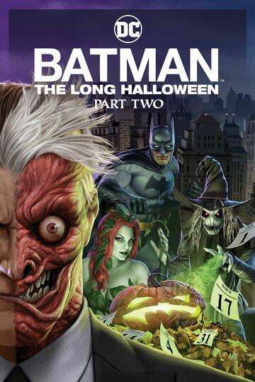 Бэтмен: Долгий Хэллоуин. Часть 2 2021 | МоеКино