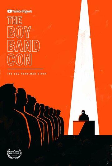 Постер The Boy Band Con: История Лу Пёрлмана 2019