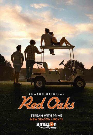 Сериал Красные дубы / Red Oaks (сезон 1) смотреть онлайн