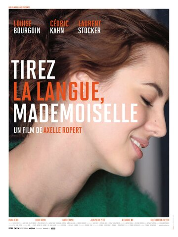 �������� ����, ����������� (Tirez la langue, mademoiselle)