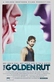 The Golden Rut (2016)