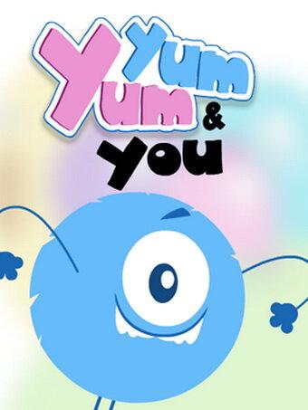 Ям-Ям и ты (Yum Yum & You)
