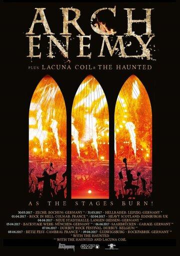 <b>Arch Enemy</b>: As the Stages <b>Burn</b>! (2017) — трейлеры, даты ...