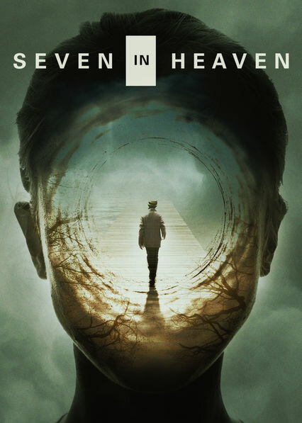 Семь минут в раю / Seven in Heaven. 2018г.