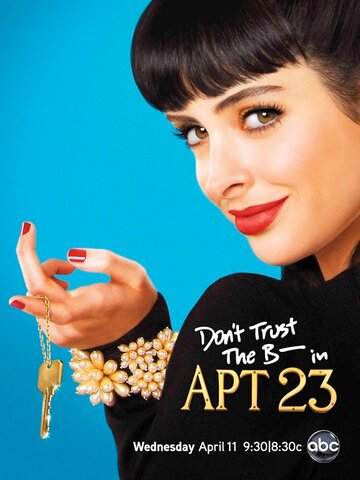 �� ���� ��*** �� �������� 23 (Don't Trust the B---- in Apartment 23)