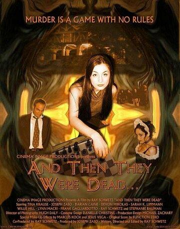 И затем они умерли (2004)