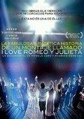 La fabulosa y patética historia de un montaje I Love Romeo y Julieta (2014)