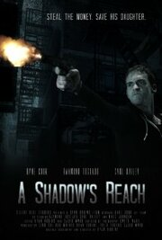 A Shadow's Reach (2012)