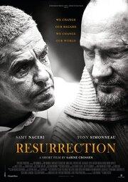 Resurrection (2019) смотреть онлайн фильм в хорошем качестве 1080p