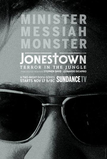 Бойня в Джонстауне / Jonestown: Terror in the Jungle (2018)