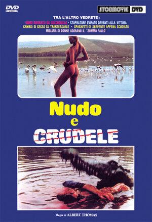 Нагой и жестокий (1984)