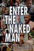 Введите голого мужчину (Enter the Naked Man)