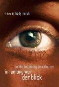 Im Anfang war der Blick (2003)