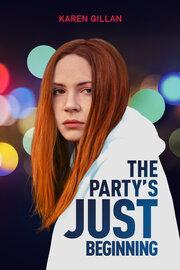 Вечеринка только начинается (2018) смотреть онлайн фильм в хорошем качестве 1080p