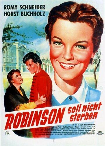 Робинзон не должен умереть (1957)