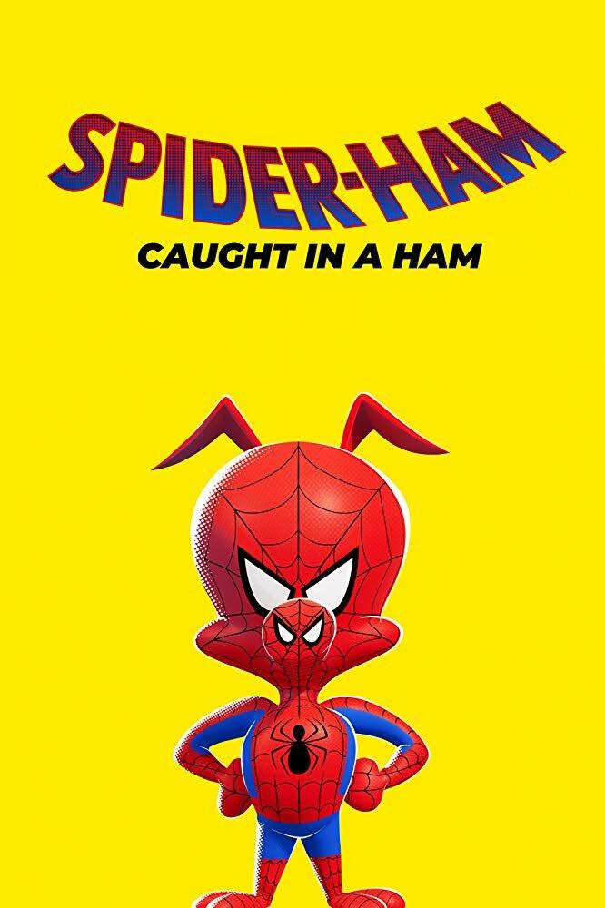 Свин-паук: Угодивший в свинину / Spider-Ham: Caught in a Ham